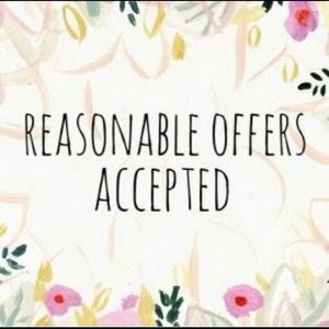 All reasonable offers accepted 😀